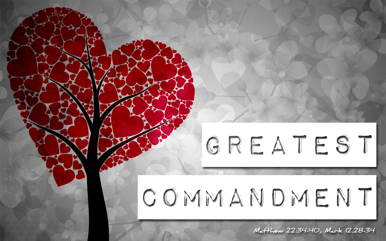 GreatestCommandment